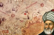 ünlü türk denizci piri reis'in hayatı
