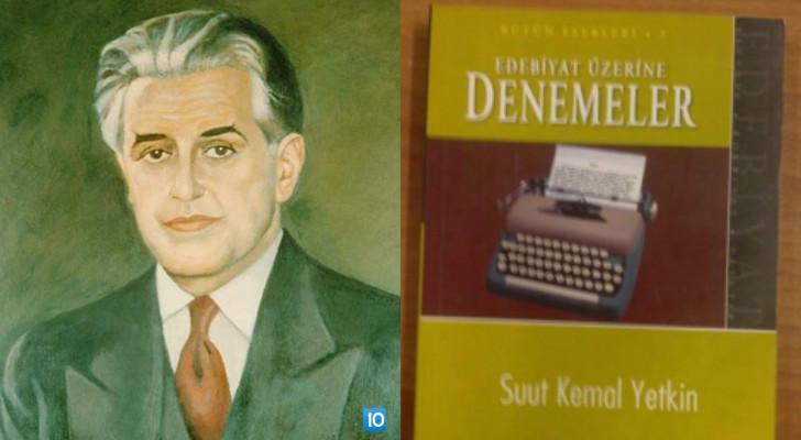 suut kemal yetkin edebiyat üzerine denemeler