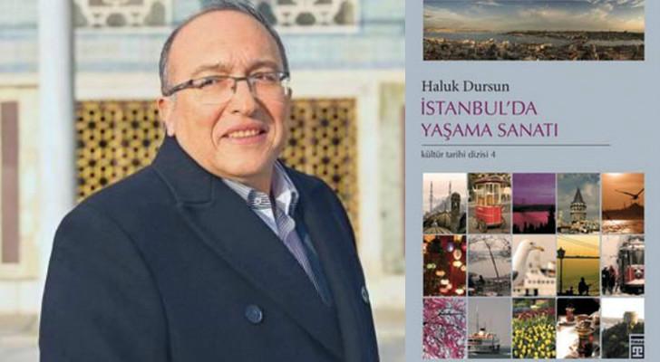 haluk dursun, istanbulda yaşama sanatı
