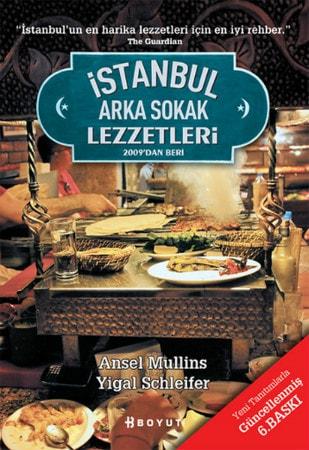 Ansel Mullins, Yigal Schleifer, istanbul arka sokak lezzetleri