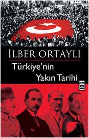 ilber ortayli - turkiyenin yakin tarihi