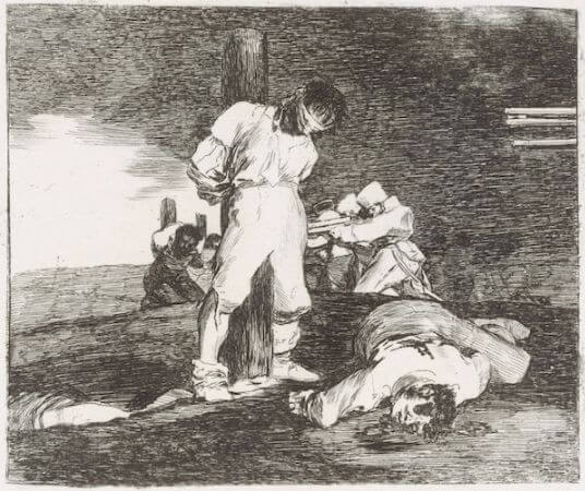 Francisco Goya, The Disasters of War, No. 15