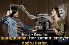 Sigara Dumanı ve Murphy Kanunu (4)
