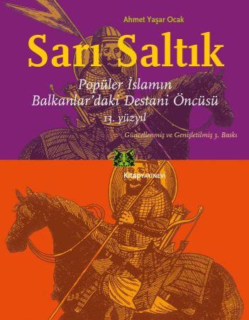 Sarı Saltuk Balkanlarda'ki Destansı Öncüsü