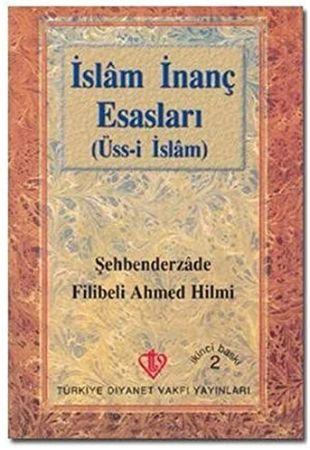 Ahmed Hilmi Bey- İslam İnanç Ve Esasları