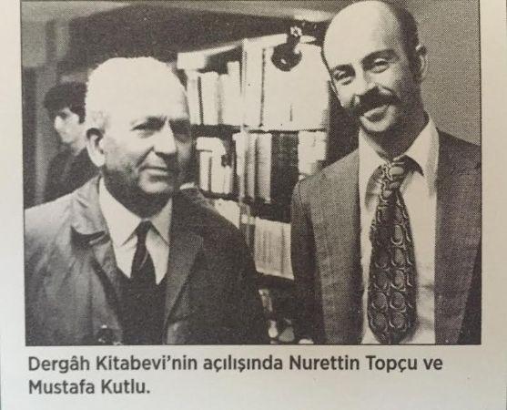 Nuretin Topçu, Mustafa Kutlu