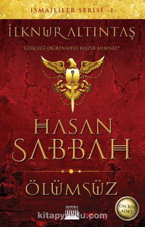 Hasan Sabbah, Ölümsüz