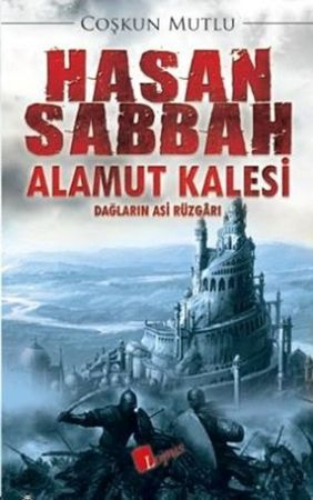 Hasan Sabbah Ve Alamut Kalesi